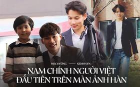 Nam chính người Việt đầu tiên trên màn ảnh Hàn: Du học sinh điển trai với thành tích học tập cực xuất sắc