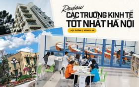 Những trường đào tạo ngành Kinh tế hàng đầu Hà Nội: ĐH Kinh tế Quốc dân và Ngoại thương nơi nào tốt hơn?