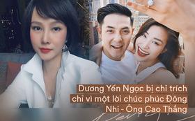 """Biến showbiz: Dương Yến Ngọc bị chỉ trích khi chúc phúc Đông Nhi vẫn không quên nhắc quá khứ đàn em """"vừa xấu vừa hát dở"""""""