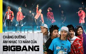 Cả một thời thanh xuân gói gọn lại trong 13 năm làm nên kỷ nguyên âm nhạc mang tên BIGBANG!