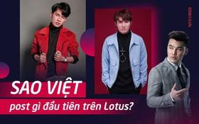 Ưng Hoàng Phúc, Jack, Huỳnh Lập cùng dàn sao Việt hào hứng chia sẻ những bài đăng mới nhất lên MXH Lotus