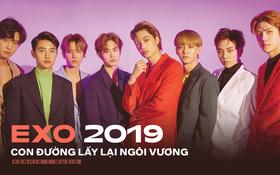EXO của năm 2019: Liệu đã thất thế hoàn toàn trước BTS hay đang đi theo một lối riêng để bảo toàn chiếc vương miện Kpop?