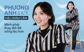 """Phương Anh Idol sau khi giảm 53kg: """"Được mời tham gia Người Ấy Là Ai, chứ lúc mập thì ai mà dám chọn!"""""""