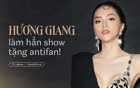 Không chỉ thẳng tay xử lý, Hương Giang bất ngờ chuẩn bị tung hẳn một show về antifan!
