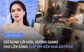 Hương Giang tung clip toàn cảnh đến tận nhà antifan giải quyết: Đủ plot twist từ căng đét đến cái ôm hoá giải, lập biên bản rồi lại thành bạn thân!