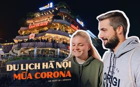 """Giữa """"cơn bão"""" Corona, khách du lịch nước ngoài vẫn đến Hà Nội: khẳng định không sợ, chỉ hơi buồn vì một số hoạt động bị tạm dừng như chợ đêm, bus tour"""