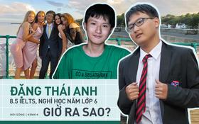 Hiện tượng Đặng Thái Anh - cậu bé Việt nghỉ học từ lớp 6, chinh phục 8.5 IELTS năm 13 tuổi bây giờ ra sao?