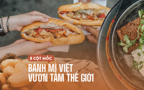 """Bánh mì Việt """"cưa đổ cả thế giới"""": từ món Tây """"vay mượn"""" đã trở thành đặc sản Việt Nam vươn tầm quốc tế, ghi hẳn tên riêng trong từ điển"""