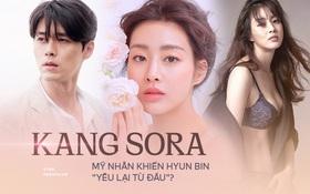 Bạn gái hiếm hoi Hyun Bin chịu công khai Kang Sora: Cô gái mũm mĩm giảm 30kg thành chân dài nóng bỏng và mối tình tốn nhiều giấy mực