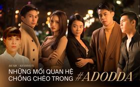 """Tháo gỡ """"vũ trụ Tuesday"""" của Hương Giang: 6 nhân vật với mối quan hệ phức tạp, yêu đương và phản bội chóng cả mặt nhưng không ai được hạnh phúc!"""