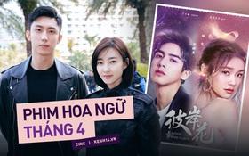 """Phim Hoa Ngữ tháng 4: """"Trai hư"""" Hoàng Cảnh Du cùng Tống Uy Long trở lại, nhìn đâu cũng thấy phi công trẻ """"lái"""" chị đẹp thế này?"""