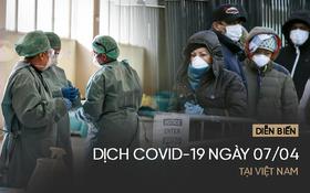 Diễn biến dịch Covid-19 tại Việt Nam ngày 7/4: 245 ca dương tính, thêm 18 bệnh nhân dự kiến khỏi bệnh trong hôm nay
