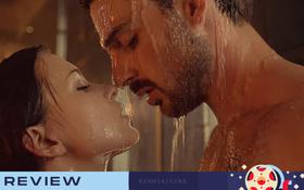 Xốn mắt với cảnh sex của 365 DAYS: Phim Ba Lan được mệnh danh là 50 Sắc Thái bản lỗi!