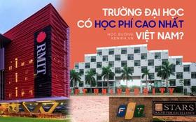 Top 10 trường ĐH chỉ dành cho con nhà giàu ở Việt Nam: VinUni leo top 1, RMIT tụt hạng, có vài cái tên lạ hoắc