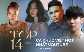 """14 ca khúc Việt hot nhất YouTube tuần qua: Erik trụ vững no.1 nhiều tuần liên tiếp, AMEE debut quán quân còn Bích Phương """"nhảy vọt"""" tới 10 hạng"""