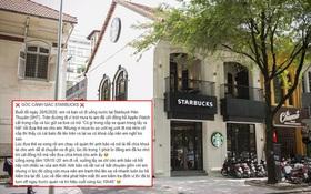 """Liên tục nhiều khách hàng phản ánh mất đồ tại Starbucks Hàn Thuyên, giám đốc truyền thông lên tiếng: """"Cửa hàng không làm gì được cả"""""""