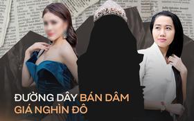 Loạt Hoa hậu, Á hậu dính bê bối bán dâm: Đường dây hàng nghìn đô bị triệt phá và mức án sau vụ việc chấn động