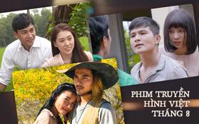 Dàn sao đình đám phía Nam đổ bộ truyền hình Việt tháng 8 nhưng sao đời cô nào cũng trái ngang thế này?