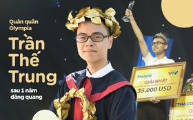 Quán quân Trần Thế Trung sau 1 năm đăng quang Olympia: Hãy hiểu cho những nhà vô địch không về nước