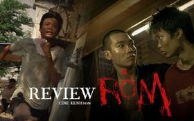 """RÒM: Bi kịch xóm nghèo phá vỡ mọi chuẩn mực điện ảnh, xứng đáng hai chữ """"tự hào"""" của phim Việt"""