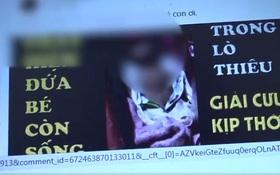 Người mẹ lên tiếng sau khi clip bé gái 4 tháng tuổi còn thở được đưa đến lò hỏa táng tại Đồng Tháp gây bức xúc
