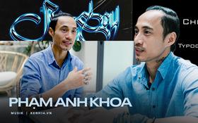 """Độc quyền: Phạm Anh Khoa trở lại cùng Bức Tường """"Tôi phù hợp nhất để làm một thành viên cố định lâu dài của nhóm"""""""