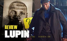 """Lupin: Phim """"siêu đạo chích"""" twist điên đảo làm khán giả Việt phải rần rần, leo thẳng lên top 1 thịnh hành chỉ trong vài nốt nhạc!"""