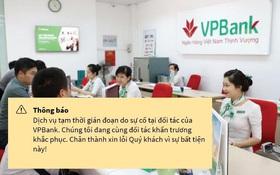 VPBank, TPBank cùng nhiều ngân hàng gặp sự cố toàn hệ thống, người dùng hoang mang