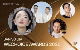 Ban Sứ Giả WeChoice Awards 2020: Toàn những gương mặt được cộng đồng tin tưởng, hứa hẹn sẽ cho thấy rất nhiều góc nhìn thú vị!