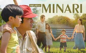 """Minari: Khả năng trở thành """"Parasite thứ hai"""" ở mùa Oscar tới nhờ chuyện gia đình Hàn chật vật mưu sinh quá đỗi xúc động"""