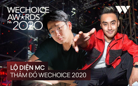 Lộ diện bộ đôi MC của thảm đỏ WeChoice 2020: Hồi hộp vì dàn khách mời khủng nhưng đã chuẩn bị kịch bản để chặt chém!