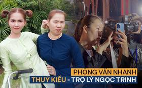 Đi Gala WeChoice gặp Thuý Kiều - trợ lý cá nhân của Ngọc Trinh: Từng buồn vì bị miệt thị là ô sin nhưng cho 10 tỷ cũng không nghỉ làm!