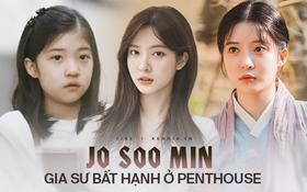 """Jo Soo Min - Gia sư bất hạnh ở Penthouse: Búp bê sống 14 năm diễn xuất, cân sạch từ """"thi - hoạ"""" đến thể thao!"""