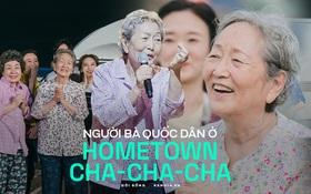 """Ai cũng như """"người bà quốc dân"""" Gam Ri ở Hometown Cha-Cha-Cha thì cuộc đời này tươi đẹp biết mấy!"""