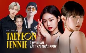 Điểm chung 2 mỹ nhân sát trai nhất Kpop Jennie - Taeyeon: Từ dính phốt thái độ, cà khịa thành viên cùng nhóm đến chiêu trò hẹn hò?