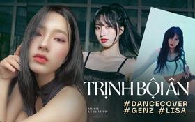 Cô bạn dancer cover Lisa gây sốt netizen quốc tế: Mê Jungkook, SNSD là khởi nguồn đam mê, được khen giống Joy - Suzy chắc vì camera ảo!
