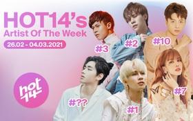 Chàng trai Việt phủ sóng Thái Lan gây bất ngờ, dàn sao nhà K-ICM càn quét HOT14's Artist Of The Week nhưng có áp đảo được Jack?