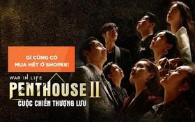 Góc xả kho: Tất tần tật những gì hot nhất trong phim Penthouse thì ra đều có bán ở Shopee!