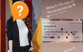 Chào buổi sáng 8⁄3, một sao nữ Vbiz được bạn trai doanh nhân chuyển nóng ngay 2 tỷ đồng làm quà!