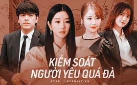 Cái kết của 5 sao kiểm soát người yêu quá mức: Seo Ye Ji lộ thêm gần chục phốt, Lâm Tâm Như nhận cái kết bất ngờ