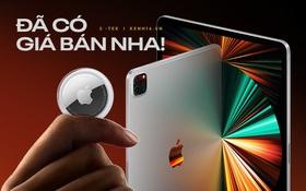Dạo quanh xem báo giá sản phẩm Apple vừa ra mắt đêm qua tại Việt Nam: AirTag chỉ từ 790 nghìn đồng, có hàng từ giữa tháng 6