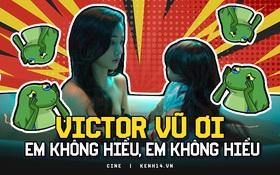 Thiên Thần Hộ Mệnh: Victor Vũ ơi, em không hiểu em không hiểu!!!