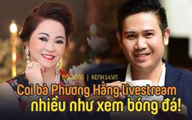 Chủ tịch bán 3000 tivi⁄ngày: Người ta coi bà Phương Hằng như xem bóng đá, nếu nghĩ đây là quảng cáo thì không được sang