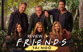 Friends tập đặc biệt sau 27 năm: Đã từng trải qua 10 mùa phim cay, đắng, ngọt, bùi thì lần này, bạn sẽ rơm rớm nước mắt