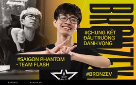 Phỏng vấn độc quyền BronzeV: Saigon Phantom có 70% cơ hội thắng Team Flash