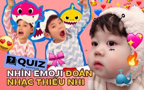 Nhân dịp 1⁄6, thách người lớn nhìn emoji đoán được hết tên các bài nhạc thiếu nhi này đấy!