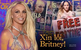 """""""Xin lỗi, Britney"""": Lời xin lỗi muộn màng của truyền thông thế giới sau hơn 1 thập kỷ đày đoạ công chúa nhạc Pop"""