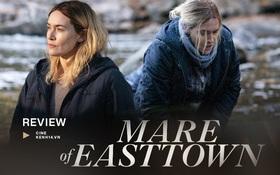 """Mare of Easttown: """"Bóng hồng Titanic"""" lần nữa mang lại nỗi đau xé lòng từ bí ẩn án mạng bi thương"""