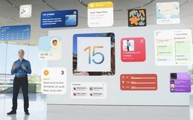 Tất tần tật các tính năng mới của iOS 15 vừa được Apple trình làng