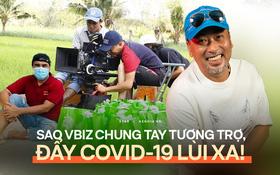 Tình nghệ sĩ đẹp nhất lúc này: Quang Dũng kêu gọi 800 triệu tiếp sức 538 đồng nghiệp, Vbiz chung tay vì 1 diễn viên cả nhà nhiễm Covid